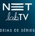 Tem uma ideia de série para TV? Inscreva-se no NETLABTV! Saiba mais