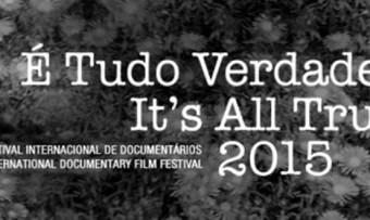 """Festival """"É Tudo Verdade"""" 2015 homenageia os cineastas Vladimir Carvalho e Orson Welles"""