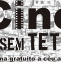 O Cine Sem Teto tem sessões de cinema regulares e gratuitas em periferias de São Paulo
