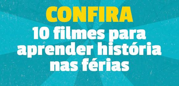 A Secretaria da Educação do Estado de São Paulo montou uma seleção de filmes para estudar História nas férias.