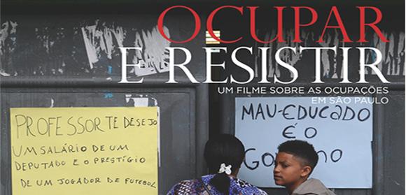 """Documentário """"Ocupar e Resistir"""" mostra o cotidiano de escolas ocupadas em São Paulo"""